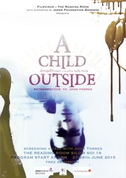 A Child Outside : Retrospective to John Torres
